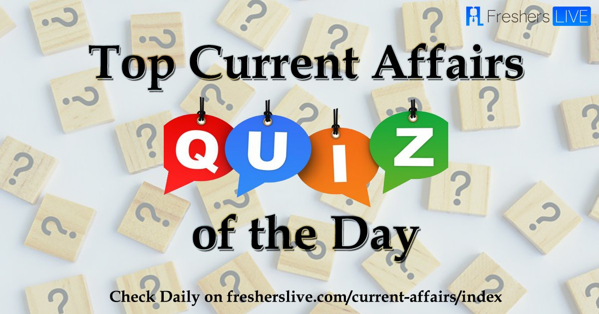 Top Current Affairs Quiz Questions: 15 August 2019
