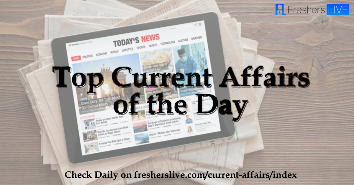 Top Current Affairs of the day: 26 May 2018